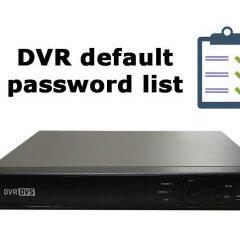 لیست و فهرست رمز عبور پیش فرض دستگاه DVR